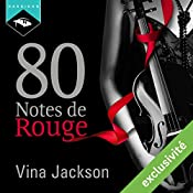 80 Notes de Rouge | Vina Jackson