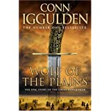 Wolf of the Plains (Conqueror, Book 1) (Conqueror 1)by Conn Iggulden