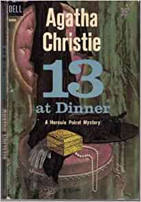 Thirteen at Dinner: Agatha Christie: 9780440187424: Amazon ...