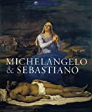 img - for Michelangelo & Sebastiano book / textbook / text book
