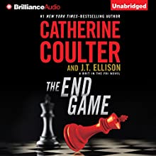 The End Game: A Brit in the FBI, Book 3 (       UNABRIDGED) by Catherine Coulter, J. T. Ellison Narrated by Renee Raudman, MacLeod Andrews