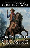 img - for Crow Creek Crossing book / textbook / text book