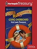 Going Overboard (Harlequin Love and Laugher)