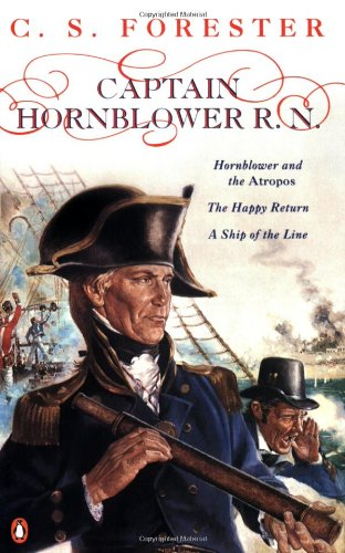 Image of Captain Hornblower R.N.: Hornblower and the 'Atropos', The Happy Return, A Ship of the Line