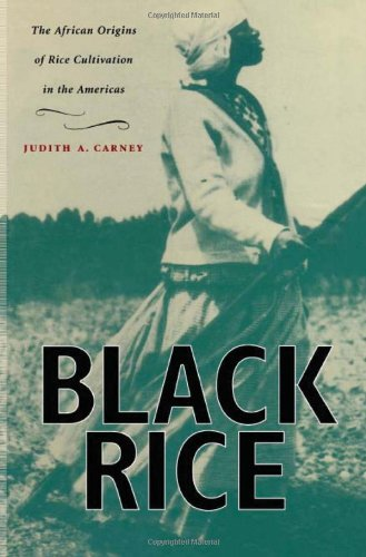 Black Rice: The African Origins of Rice Cultivation in...