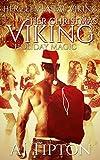 Her Christmas Viking: Holiday Magic (Her Elemental Viking Book 5)