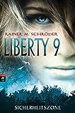Liberty 9 – Sicherheitszone GÜNSTIG