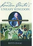 Rhys Isaac Landon Carter's Uneasy Kingdom: Rebellion and Revolution on a Virginia Plantation