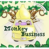 Monkey Business (Children's Picture Book) (Alfie's Sandwich Series)