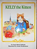 Kelly The Kitten: Happy Books (0517653117) by Dalmais, Anne-Marie