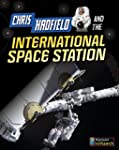Chris Hadfield and Living on the Inte...