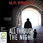 All Through the Night: J.T. Ellington Trilogy, Book 2 | M.P. Wright
