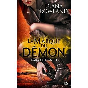 Kara Gillian tome 1 : la Marque du démon