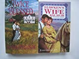 img - for 2 Historical Novels: Hawken's Wife and Twice Blessed book / textbook / text book