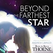 Beyond the Farthest Star: A Novel | [Bodie Thoene, Brock Thoene]