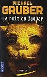 echange, troc Michael Gruber - La nuit du jaguar