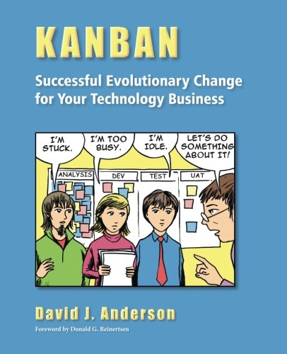 Kanban: Successful Evolutionary Change for Your Technology Business (Kanban Software compare prices)