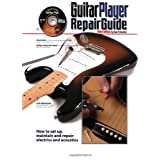 The Guitar Player Repair Guide - 3rd ~ Dan Erlewine