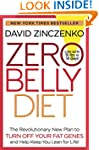 Zero Belly Diet: Lose Up to 16 lbs. i...