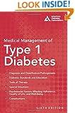 Medical Management of Type 1 Diabetes (Kaufman, Medical Management of Type 1 Diabetes)