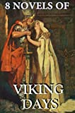 8 Novels of Viking Days: Megapack