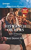 img - for His Ranch or Hers: My Funny Valentine (Snowy Owl Ranchers) book / textbook / text book