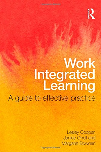 Work Integrated Learning: A Guide to Effective Practice