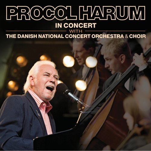 Procol Harum - In Concert With The Danish National Concert Orchestra & Choir - Zortam Music
