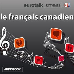 EuroTalk Rhythme le français canadien | [Eurotalk Ltd]
