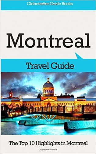 Montreal Travel Guide: The Top 10 Highlights in Montreal