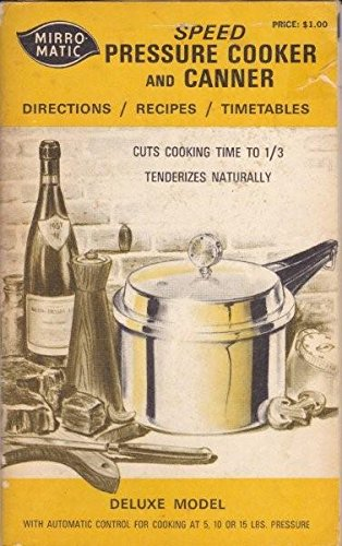 Mirro-Matic Speed Pressure Cooker and Canner Deluxe Model (Mirro Pressure Cooker Book compare prices)