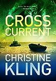 Cross Current (Seychelle Sullivan Suspense Book 2)