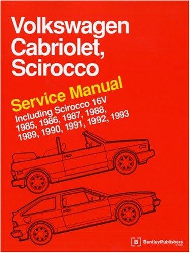 Volkswagen Cabriolet, Scirocco Service Manual: 1985-1993: Including Scirocco 16v