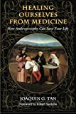 img - for Healing Ourselves from Medicine: How Anthroposophy Can Save Your Life book / textbook / text book