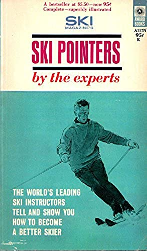 Ski Pointers By the Experts