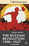 The Russian Revolution, 1900-1927 (Studies in European History) (0230220401) by Service, Robert