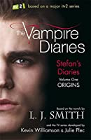 Stefan's Diaries 1: Origins (The Vampire Diaries: Stefan's Diaries)