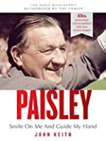 Paisley: Smile On Me And Guide My Hand (English Edition)