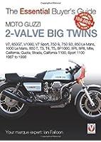 Moto Guzzi 2-Valve Big Twins: V7, 850GT, V1000, V7 Sport, 750 S, 750 S3, 850 Le Mans, 1000 Le Mans, 850 T, T3, T4, T5, SP1000, SPII, SPIII, Mille, California, Quota, Strada, Califo