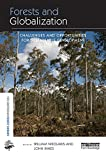Forests and Globalization: Challenges and Opportunities for Sustainable Development (The Earthscan Forest Library)