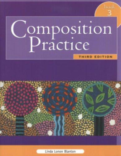 Composition practice. A text for english language learners. Per le Scuole superiori: 3