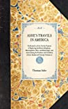 Ashe's Travels in America (Travel in America) (1429000368) by Thomas Ashe