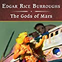 The Gods of Mars Audiobook by Edgar Rice Burroughs Narrated by John Bolen