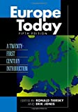 By Author Europe Today: A Twenty-first Century Introduction (Fifth Edition)