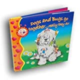 Dogs and Bugs go together ... really they do! (I Am a Lovable Me!)