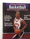 img - for Coaching Basketball Successfully book / textbook / text book