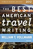 img - for The Best American Travel Writing 2012 (Best American Series) book / textbook / text book