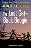 James Lee Burke The Lost Get-Back Boogie