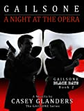 img - for Gailsone: A Night at the Opera: Black Days: Book 2 (Gailsone: Black Days) book / textbook / text book