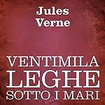Ventimila leghe sotto i mari [Twenty Thousand Leagues Under the Sea]   Jules Verne